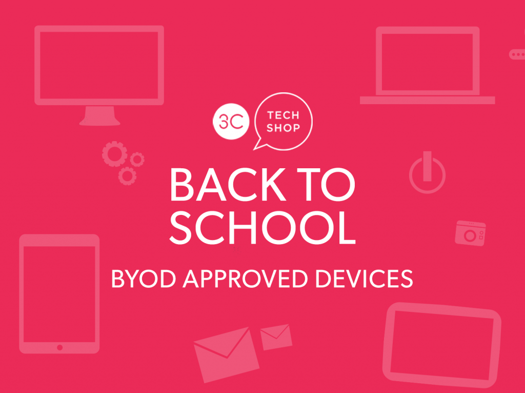 3c tech shop BYOD approved laptops